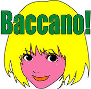 「Baccano!」