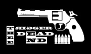 TRIGGER THEE DEAD END