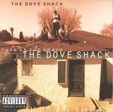 The Dove Shack
