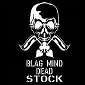 Blag Mind Dead Stock