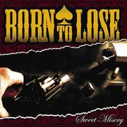 BORN TO LOSE♠