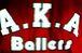 A・K・A BALLERS