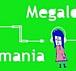 メガロのマニア