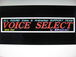 VOICE SELECT