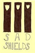 Sad Shields