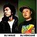 DJ INOUE & DJ KENSUKE