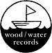 wood/water records