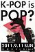 K-POP IS POP?京都K-POPイベント