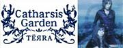 †Catharsis Garden† TЁЯRA