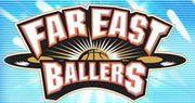 FAR EAST BALLERS