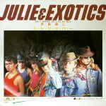 JULIE&EXOTICS