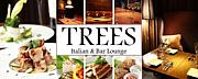 Italian &Bar Lounge TREES