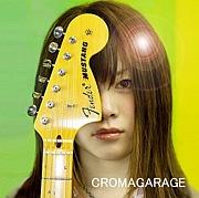 CROMAGARAGE(クロマガレージ)