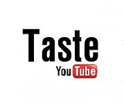 ★Taste You Tube★