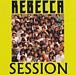 REBECCA SESSION