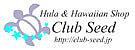 Hula&HawaiianShop CLUBSEED