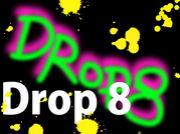 Drop8