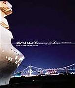 ZARD Cruising & Live