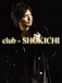 EXILE club-SHOKICHI