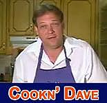 Cooking with Dave