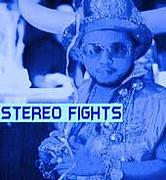Stereo Fights