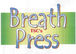 Breath Press