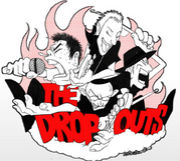THE DROP OUTS