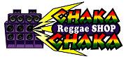 Reggae Shop CHAKACHAKA