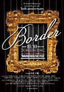 30th anniversary 【BORDER】