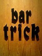 【岡山】 bar trick