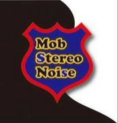 Mob Stereo Noise
