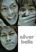 silver bells〜Coming Century〜
