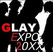 GLAY EXPO 20XX