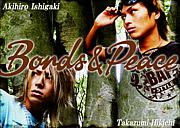 ☆BONDS&PEACE☆