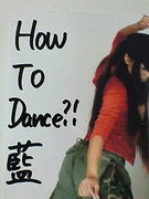 ☆How To Dance?!藍☆