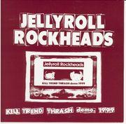 JELLYROLL ROCKHEADSの伝説