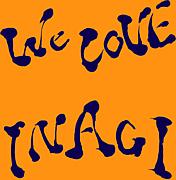 We LOVE  INAGI