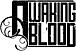 AWAKING BLOOD(gt募集中!!)
