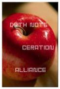 DEATH NOTE CREATION ALLIANCE