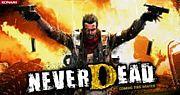 NeverDead/ネバーデッド
