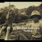 Family♪Mondo Grosso
