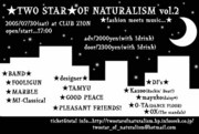 ☆TWO STAR☆OF NATURALISM