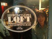 下北沢 LOFT LOVE!
