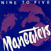 MANEATERS  / NINE TO FIVE