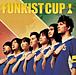 『FUNKIST CUP』1万枚大作戦!
