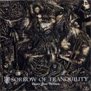 SORROW OF TRANQUILITY
