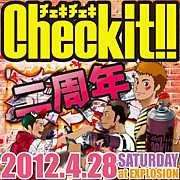 ☆4/28(土)Check it!! 2周年☆