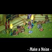 ・ Make a Noise ・
