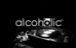 アルコホリック