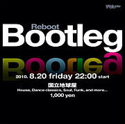 BOOTLEG < CLUB PARTY > 立川